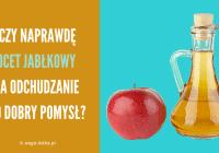 Czy ocet jabłkowy na odchudzanie to dobry pomysł?
